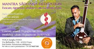 MANTRA SÂDHANA MEDITATION Evocare, rigenerare, rèndere in atto la divinità in noi. concerto workshop di Andrea Camerini